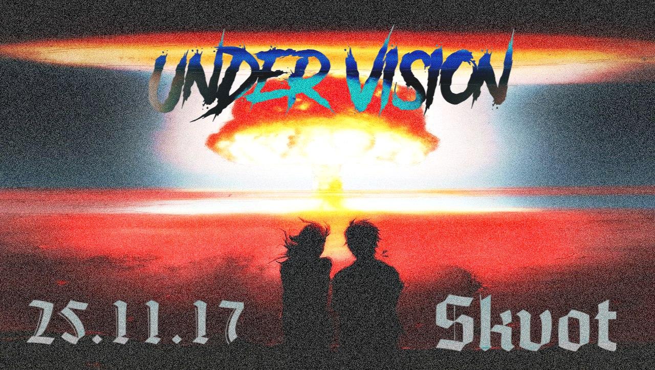 Вечеринка UNDER VISION